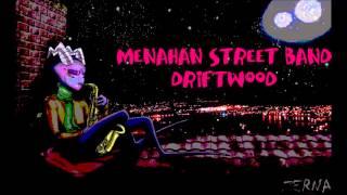 Menahan Street Band - Driftwood