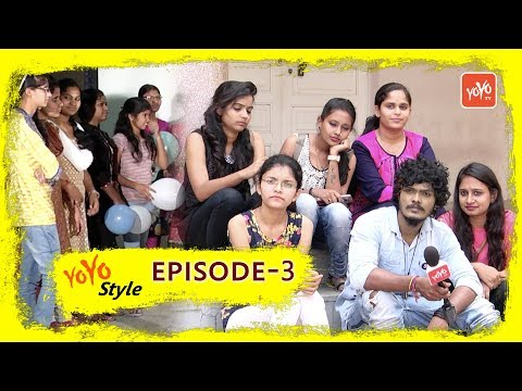 YOYO Style Episode #3 | Reddy Womens College Narayanaguda | Mahesh Machidi | YOYO TV Channel