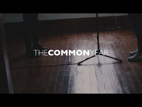The Common Year : Vol. 2  - Beauty in Suffering - Lucas and Evelyn Cortazio