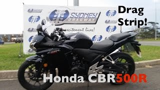 How fast is the Honda CBR500R? I went to the drag strip to find out!