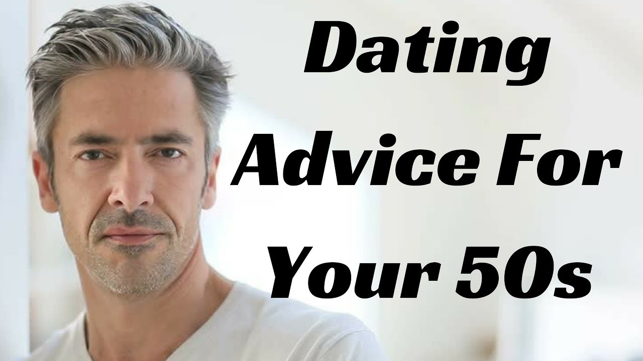 Rules of dating in your fifties