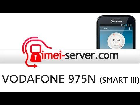 Unlock Vodafone 975N Smart III by IMEI [How it? Solve]