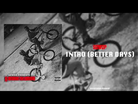 Sowop - Intro (Better Days) [Official Audio]