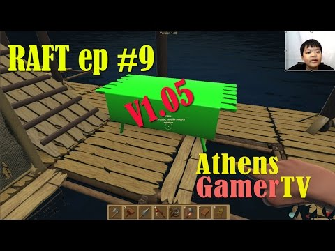 Raft ep #9 version 1.05 AthensGamerTV by Athens Thanakrit