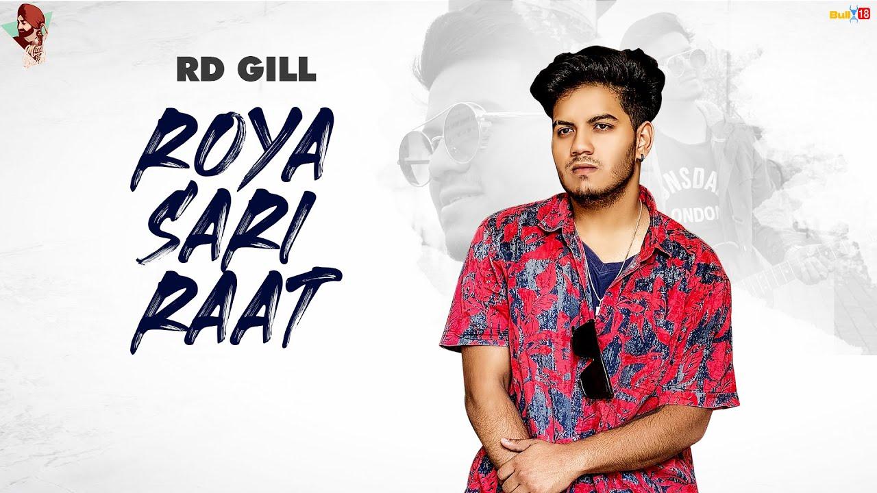 Roya Sari Raat - RD Gill | Latest Punjabi Songs 2020 | Ranjit Bawa