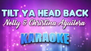 Nelly & Christina Aguilera - Tilt Ya Head Back (Karaoke & Lyrics)