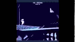 The Amazing - Tell Them You Can't Leave