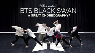 What makes BTS' BLACK SWAN a great choreography? A Dancer's Analysis