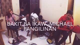 Bakit ba ikaw - Michael Pangilinan (Direct Input Cover)