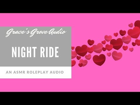 Night Ride [Sensual] [Romantic] [Whispers]