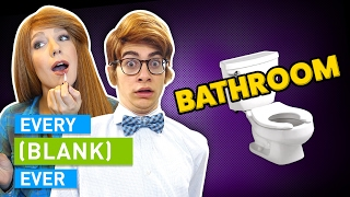 Download EVERY BATHROOM EVER Mp3 and Videos