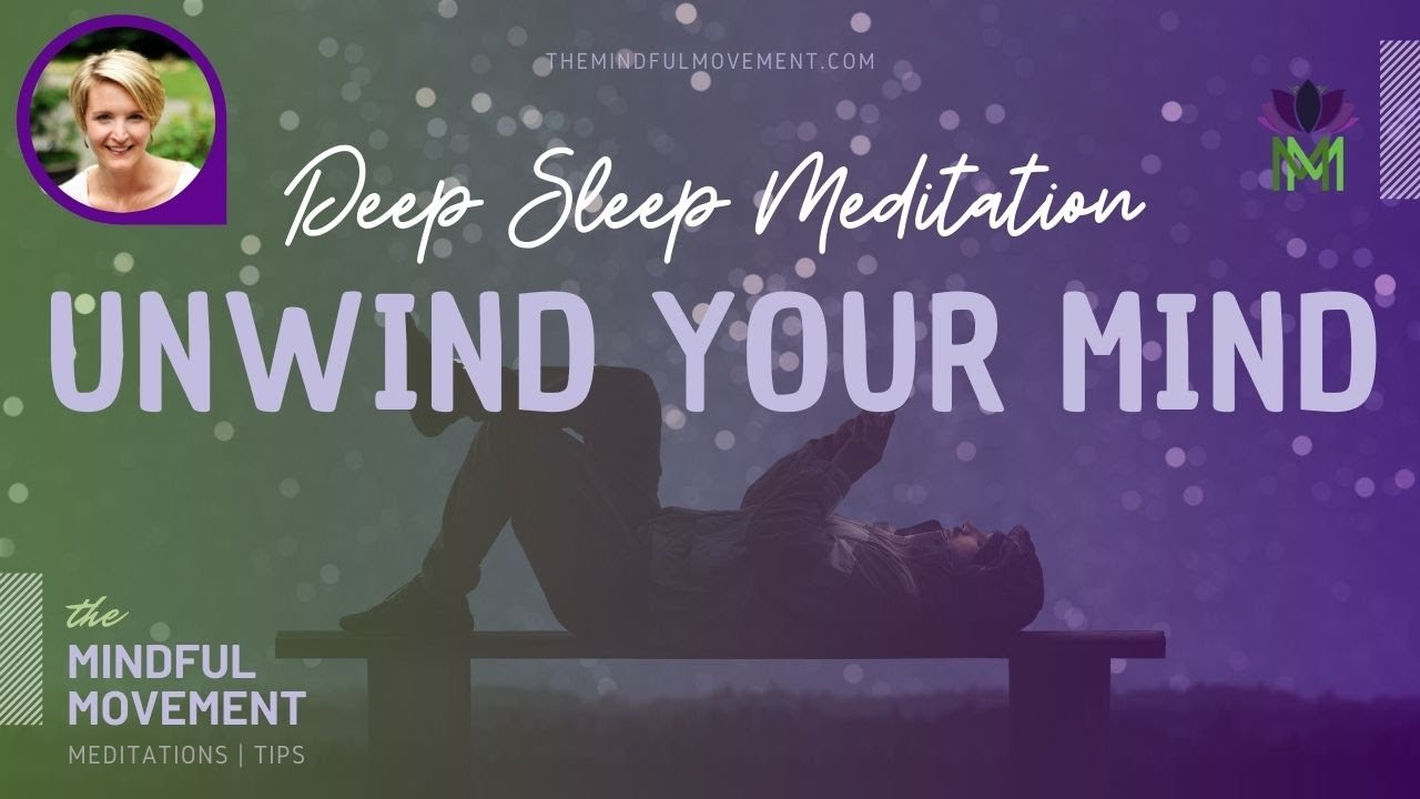 Release Fear and Worry to Experience Peace / Deep Sleep Meditation / The Mindful Movement
