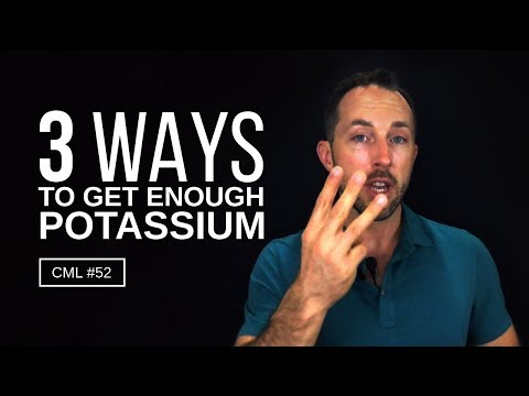 3 Ways To Get Enough Potassium | Chris Masterjohn Lite #52