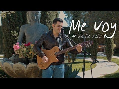 Me voy - Martín Molina - Original