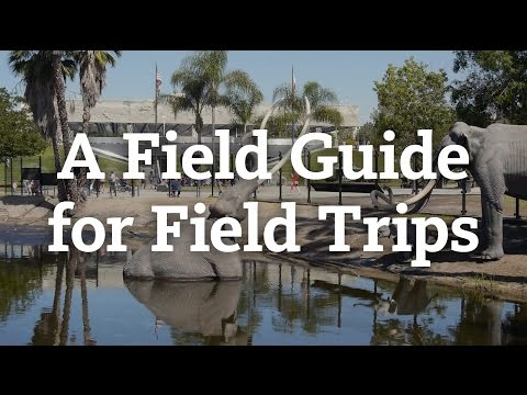 A Field Guide for Field Trips to the La Brea Tar Pits