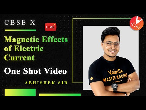Magnetic Effects of Electric Current in One Shot   CBSE Class 10 Physics NCERT   Vedantu 9 and 10