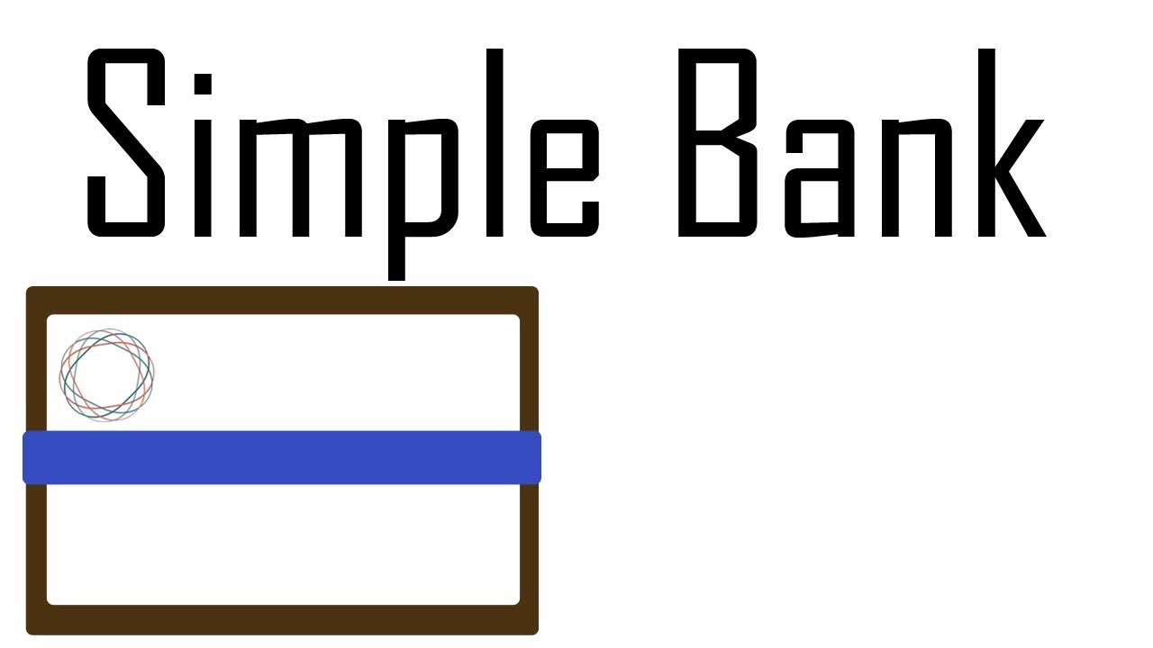 Simple Bank - Review [GET INVITES HERE] - YouTube