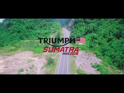 Triumph Sumatra Adventure Ride 2016