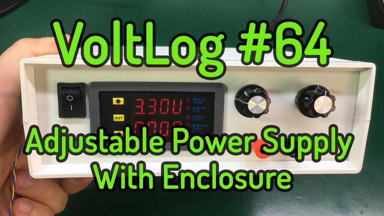 Voltlog 64 Diy Adjustable Bench Power Supply With Enclosure Youtube How To Build An Add On Current Limiter For Your Psu