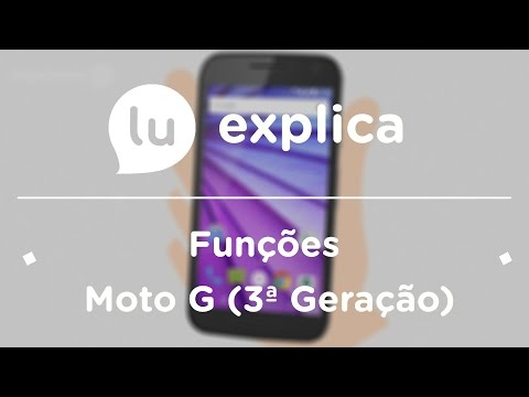 Como aproveitar as funções do Moto G (3ª Geração)
