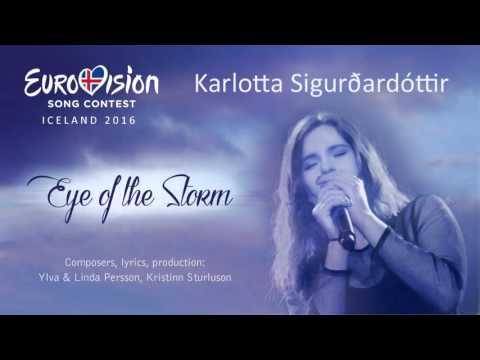 Eye Of The Storm - Karlotta Sigurðardóttir - Eurovision Iceland 2016