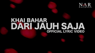 Video Khai Bahar - Dari Jauh Saja (Official Lyric Video) download MP3, 3GP, MP4, WEBM, AVI, FLV Januari 2018