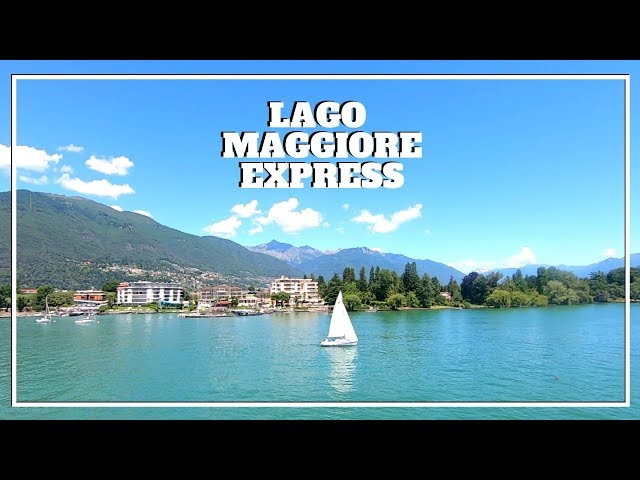 LAGO MAGGIORE EXPRESS: The Ferry from Northern Italy to Switzerland via Lago Maggiore