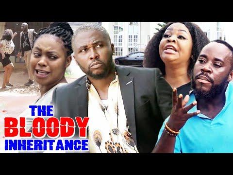 THE BLOODY INHERITANCE FULL SEASON 5\u00266  -NEW MOVIE HIT ONNY MICHAEL 2021 LATEST NIGERIAN MOVIE