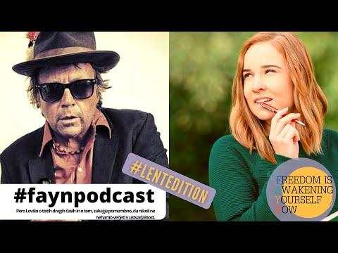 F.A.Y.N. podcast z Majo Monrue: Pero Lovšin o tistih časih in o pozitivnih energijah ob druženju