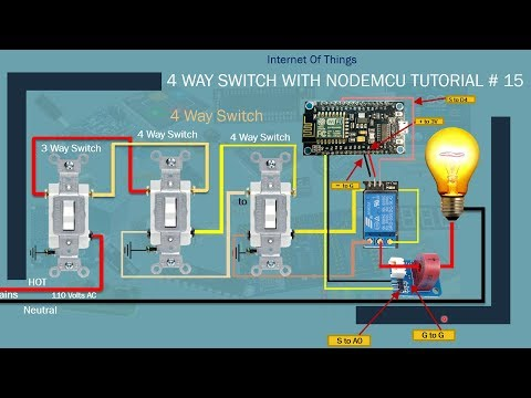 [DIAGRAM_4FR]  esp8366 arduino | Home Automation with Alexa | 4 way switch Part 3|  Tutorial # 15 - YouTube | Wiring 3 Way Light Switch Diagram Motor Control With Arduino |  | YouTube