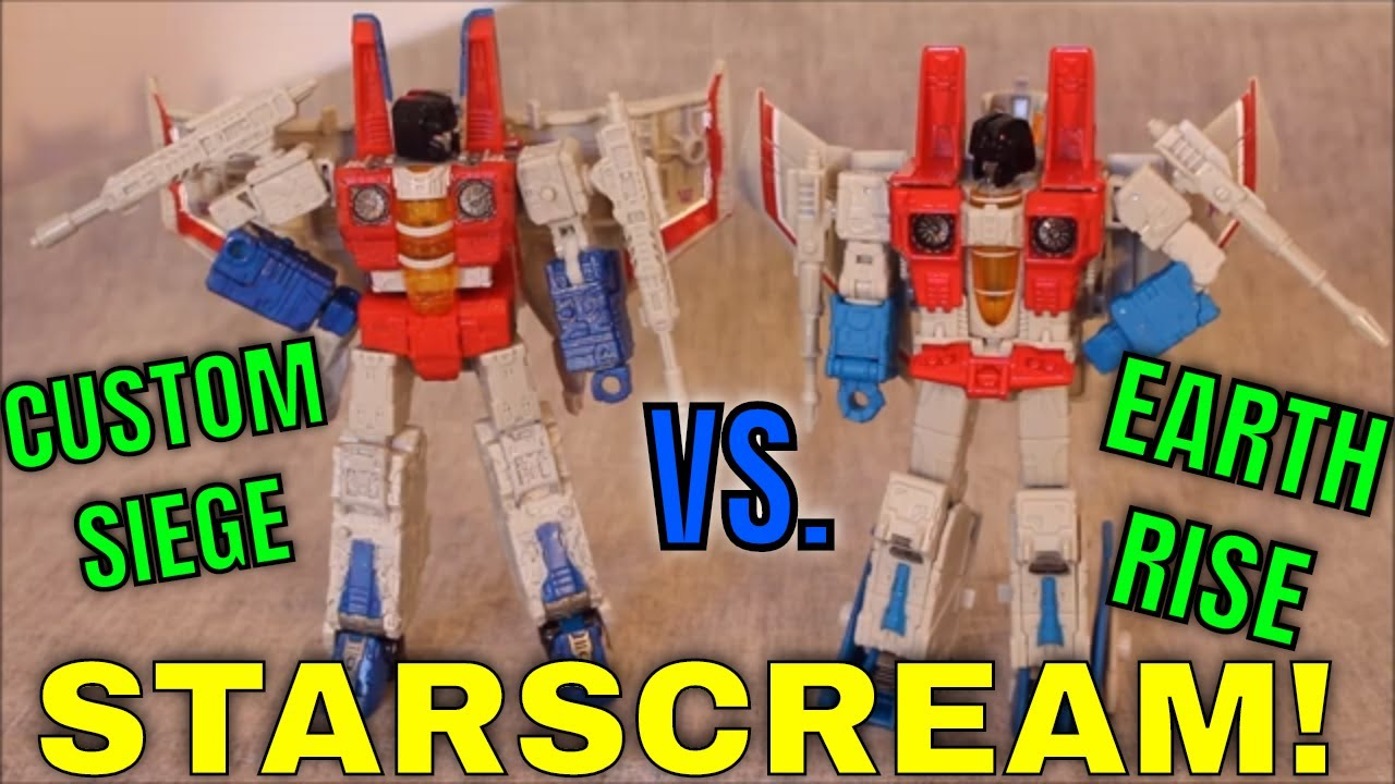 Who Screams Louder? Siege Vs. Earthrise Starscream by GotBot