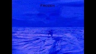 """Girls Under Glass """"Frozen"""""""