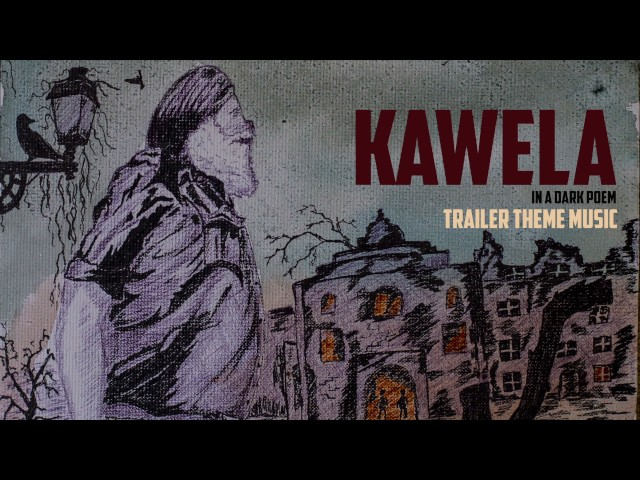 Kawela (Official Trailer)  Theme Music | Harp Farmer Pictures