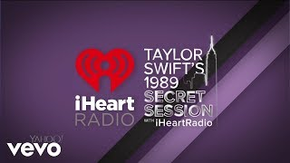 Taylor Swift - Talking About Songs On ''1989'' (1989 Secret Session)