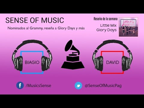 PODCAST SENSE OF MUSIC #4 - NOMINADOS AL GRAMMY 2017 Y RESEÑA DE GLORY DAYS