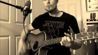 ''All Of Me''- John Legend, Acoustic Cover