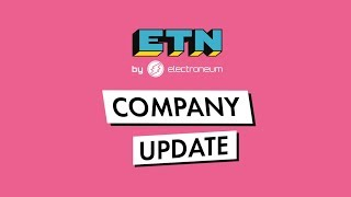 Company Update April 2019 | Electroneum