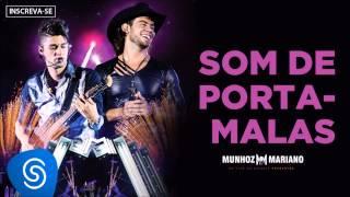 Munhoz & Mariano - Som de Porta Malas (Ao Vivo no Estádio Prudentão) [Áudio Oficial]