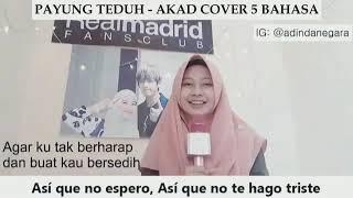 Video Akad - Payung Teduh cover 5 bahasa download MP3, 3GP, MP4, WEBM, AVI, FLV Agustus 2018