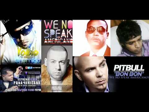 We No Speak Americano (Official Remix) Pitbull Ft Javy , Yomo , Voltio , Cosculluela & Don Omar