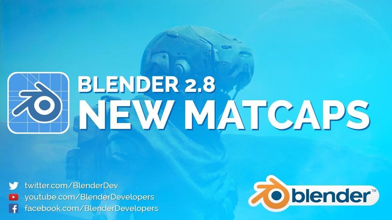 NEW MATCAPS! - Blender 2 8 Alpha
