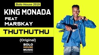 King Monada - ThuThuThu ft Marskay New Hit 2019