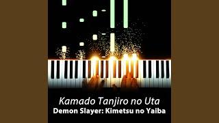 """Kamado Tanjiro No Uta (From """"Demon Slayer: Kimetsu No Yaiba"""") (Piano Solo)"""