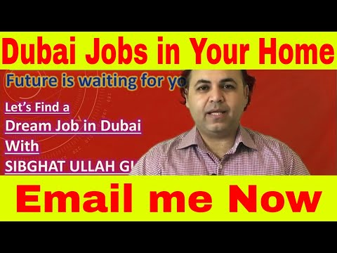 Dubai jobs at your doorstep || Email me and I will send you latest Dubai Jobs every week