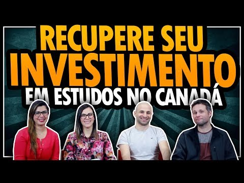ESTUDE NO CANADÁ E RECUPERE SEU INVESTIMENTO DA FORMA MAIS INTELIGENTE