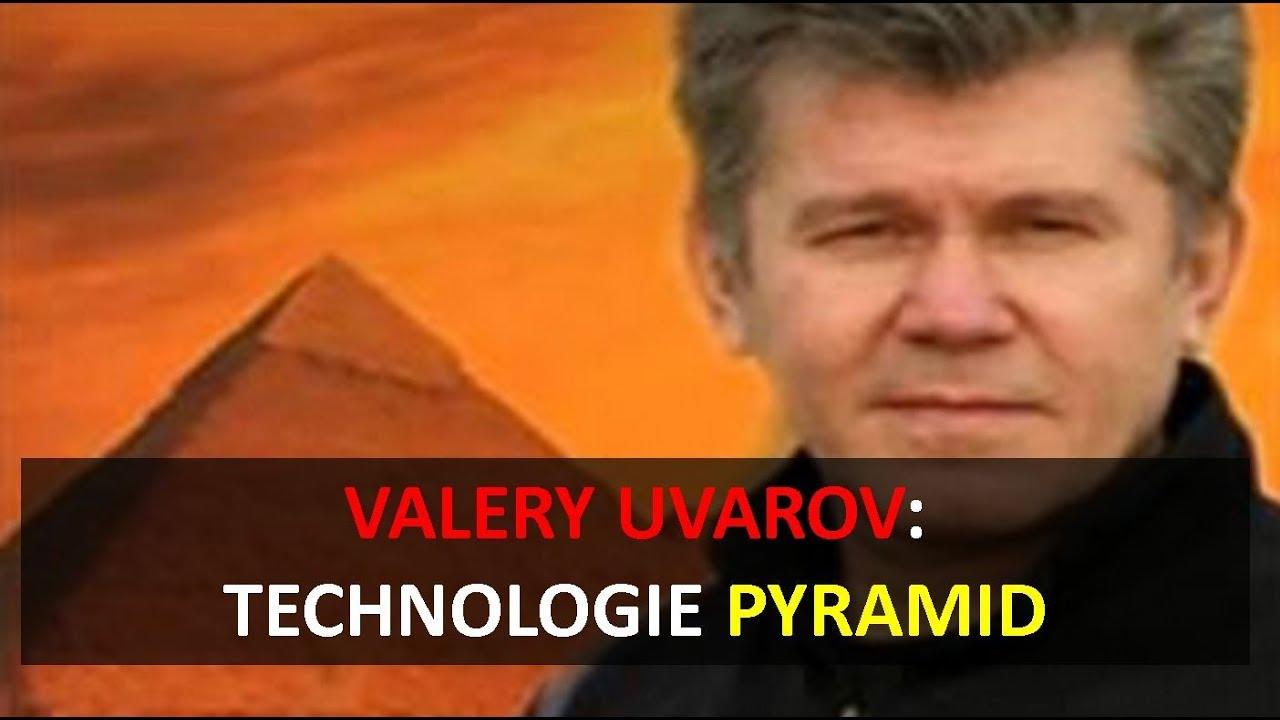 Valery Uvarov: technologie pyramid (EN s překladem do CZ)
