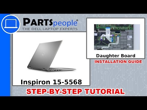 Dell Inspiron 15-5568 (P58F001) Daughter Board How-To Video Tutorial