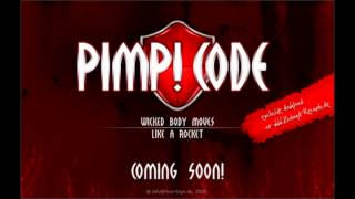 Watch Pimp Code Wicked Body Moves video