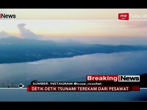 Pilot Merekam Detik-detik Dahsyatnya Tsunami Palu dari Pesawat - Breaking iNews 30/09
