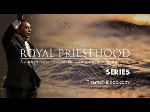 Royal Priesthood Session 1